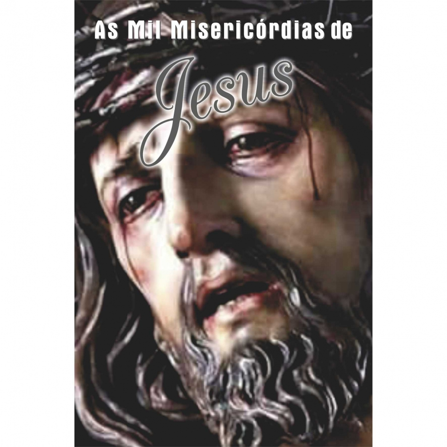 Livreto As Mil Miseric�rdias de Jesus - 1 unid