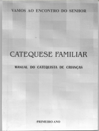 Livro de Catequese - Manual do Catequista 1º ano 1 unid